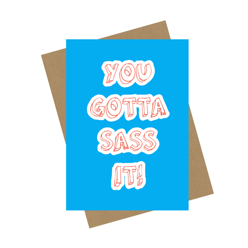 SASS IT GREETING CARD