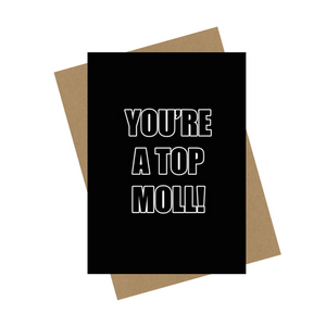 TOP MOLL GREETING CARD