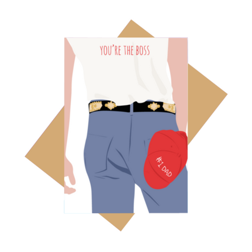 YOU'RE THE BOSS GREETING CARD