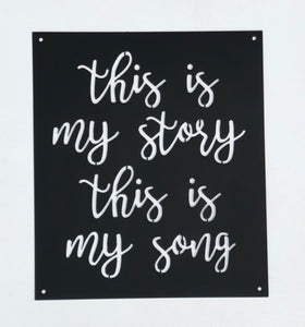 """This is my Story"" Metal Sign"