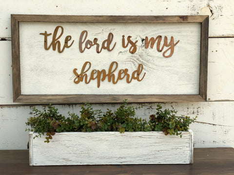 The Lord is My Shepherd Sign