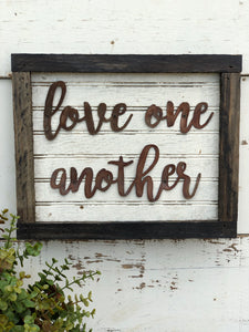 Love One Another Sign