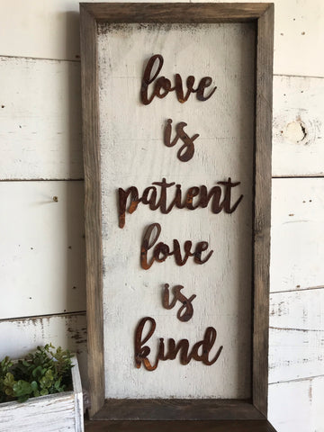 Love is Patient Love is Kind Sign