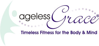 Ageless Grace agelessgrace.com Timeless Fitness for the Body & Mind
