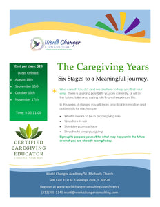 The Caregiving Years - Finding Meaning in the Journey