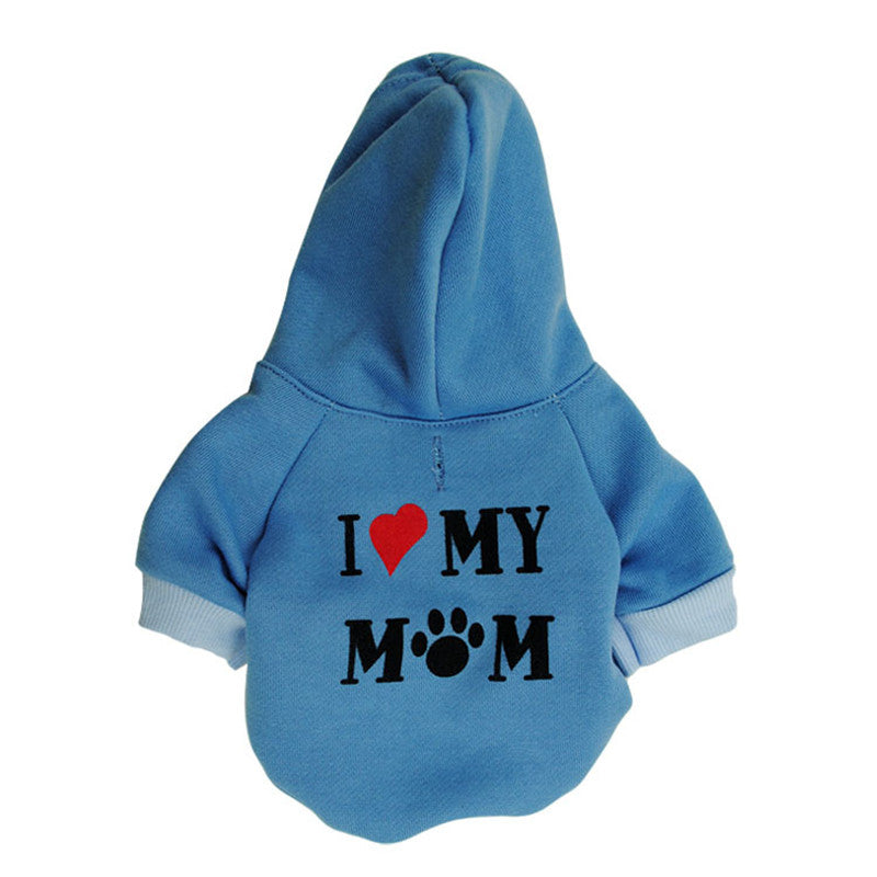 I Love My Mom Pullover Pet Hoodies in Cool Colors
