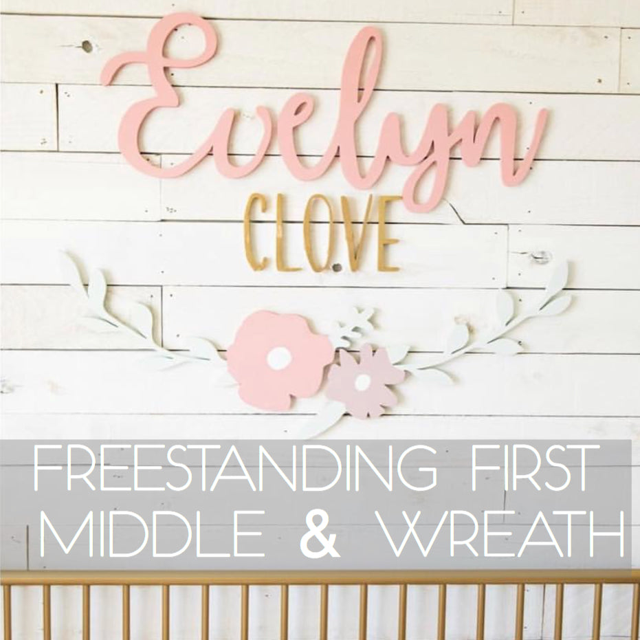 Freestanding- First, Middle Name & Wreath