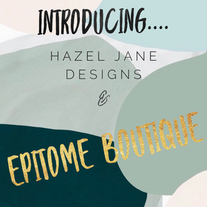 Introducing.. Hazel Jane Designs