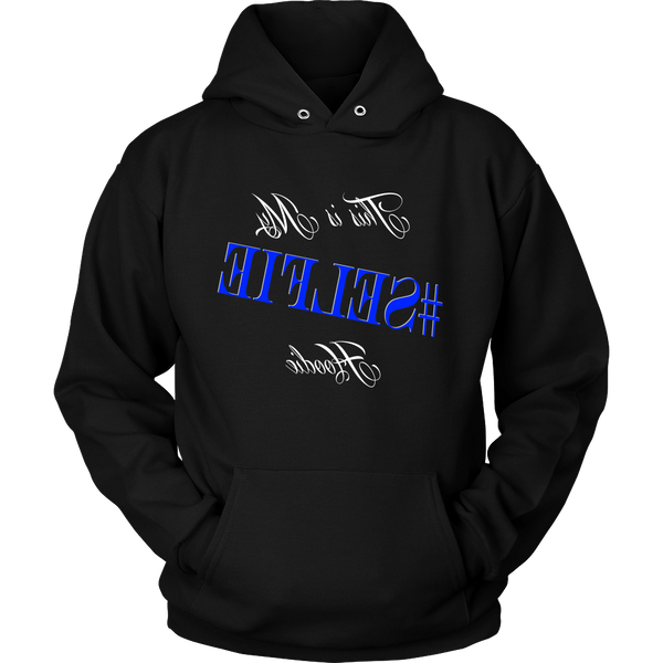"""This is My #SELFIE Hoodie"" Hooded Sweatshirt (Blue)"