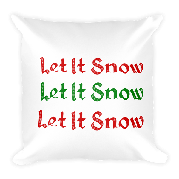 Let It Snow Square Pillow - pillow insert included