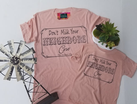 Don't Milk Your Neighbors Cow - S/S Youth Tee - Dusty Rose