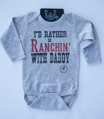 I'd Rather Be Ranchin' W/ Daddy - L/S One Piece - Grey