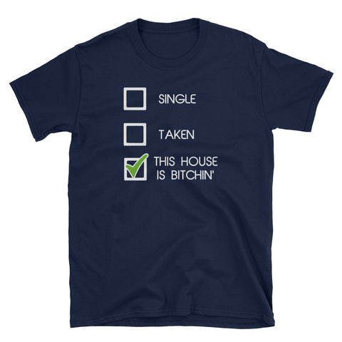 """This House is Bit*hin"" Checkbox T-Shirt"