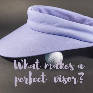 What makes a perfect visor?