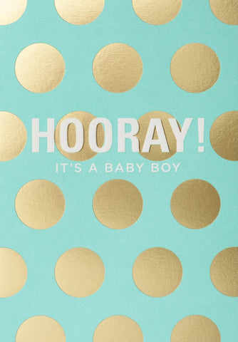 HOORAY ITS A BOY