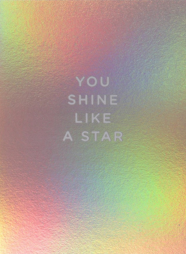 SHINE LIKE A STAR