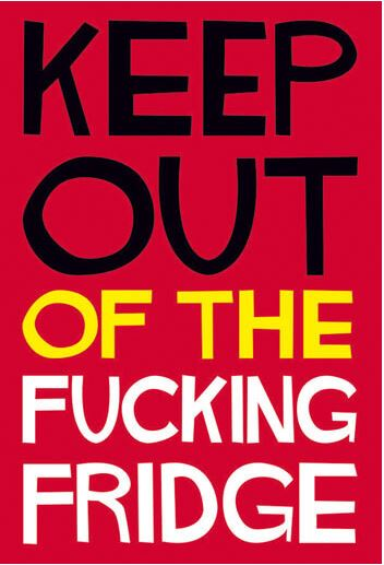 Fridge Magnet Keep Out