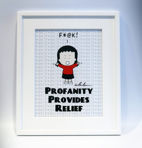 "Color art print ""Profanity Provides Relief"""