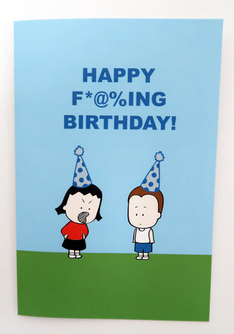 Happy F*@%ing Birthday! Blue