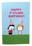 Happy F*@%ing Birthday! Pink