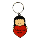"Keychain ""Follow your heart...but take your brains with you!"""