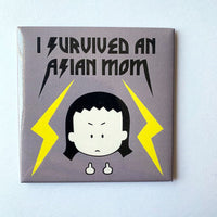I Survived an Asian Mom magnet