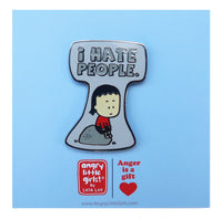 I Hate People pin