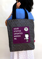 "Tote Bag and Wallet Set ""Your Status Updates Annoy Me"""