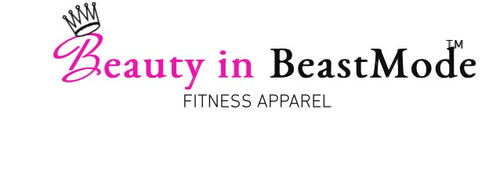 Beauty In BeastMode Fitness Apparel