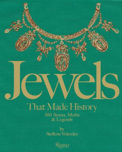 Jewels that made history - 100 stones, myths and legends