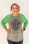 My Give An Eff Broke | Green & Heather Grey Raglan