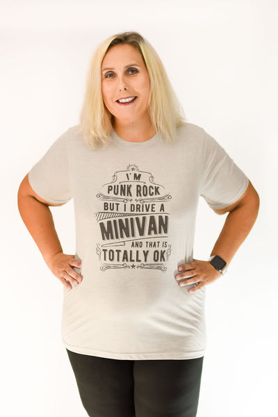 I'm Punk Rock but I drive a minivan and that is totally ok exclusive Graphic T by Fashion Freak LLC | Unisex Light Grey Stone