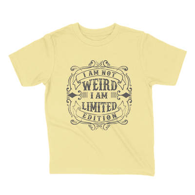 I'm not weird, I'm limited edition exclusive Graphic T by Fashion Freak LLC | Unisex Kids Yellow