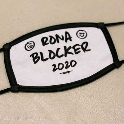 The Rona Blocker 2020 Funny Cloth Face Covering for The Year of WTF is going on around here. Snarky Moms United in the Suburbs! Naomi Wierby Fashion Freak LLC