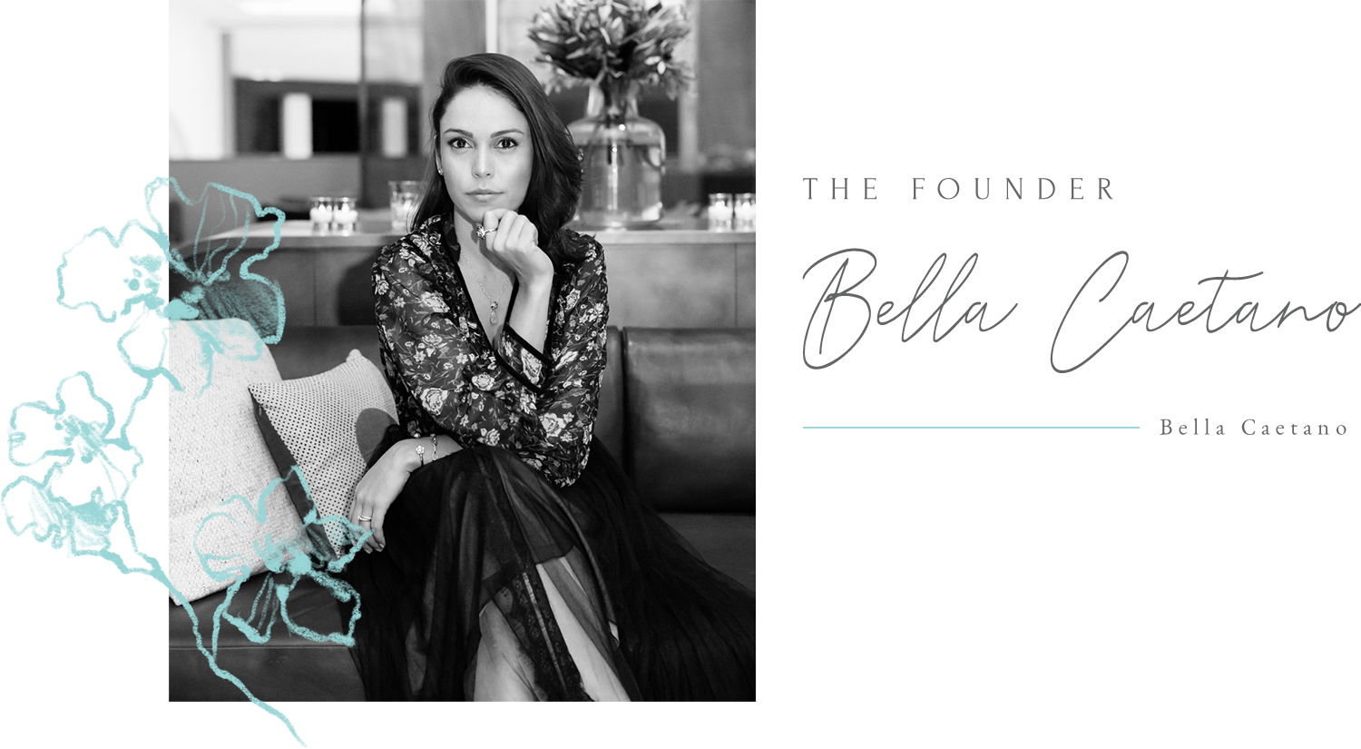 About Bella Caetano - Founder