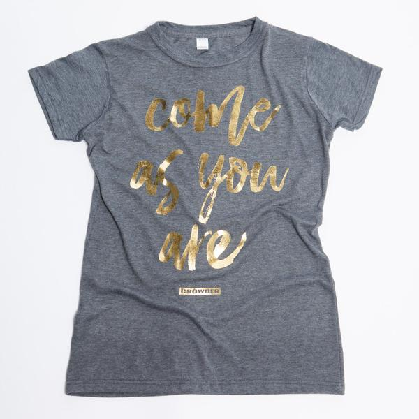 "David Crowder women's heather grey t-shirt that reads ""Come As You Are"" in gold."