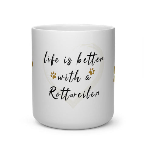 Heart Shape Mug - Life is better with a Rottweiler-Mug-Rottweilers Shop