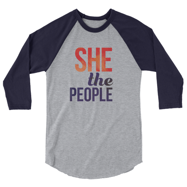 She The People. Lift each other up, take a seat at the table! Stand Up! Soft raglan t-shirt.