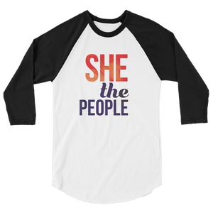 She The People. Raglan t-shirt, stylish comfortable and lightweight. Inspiration for all women.