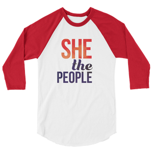 She The People. Raglan t-shirt, stylish comfortable and lightweight.