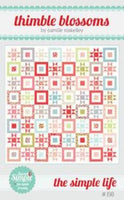 The Simple Life Paper Quilt Pattern By Camille Roskelley of Thimbleblossoms