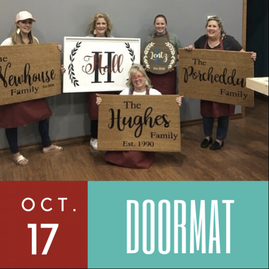 10/17/2017 (6pm) Personalized Doormat Workshop