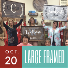 10/20/2017 (6pm) Large Framed Sign Workshop (Ocala)