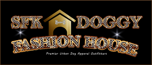 SFK Doggy FashionHouse