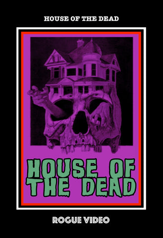 "ROGUE VIDEO rare horror DVDs & other obscure films. ""HOUSE OF THE DEAD"" anthology."
