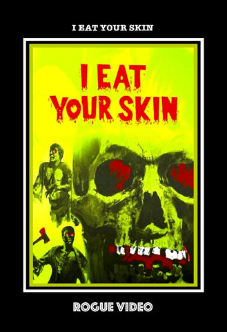 ROGUE VIDEO rare horror DVDs & other obscure films. I EAT YOUR SKIN