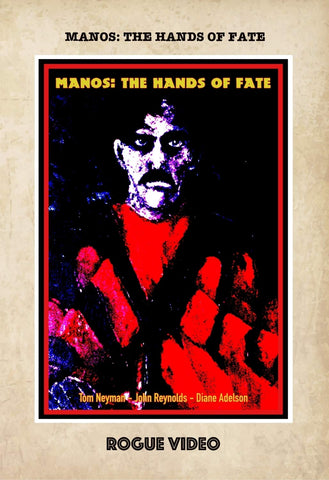 "ROGUE VIDEO rare horror DVDs / cult films & fiction: ""MANOS THE HANDS OF FATE"""