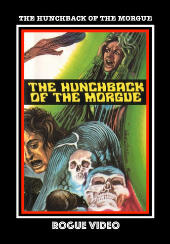 "ROGUE VIDEO - rare horror DVDs - cult films & fiction ""THE HUNCHBACK OF THE MORGUE"""