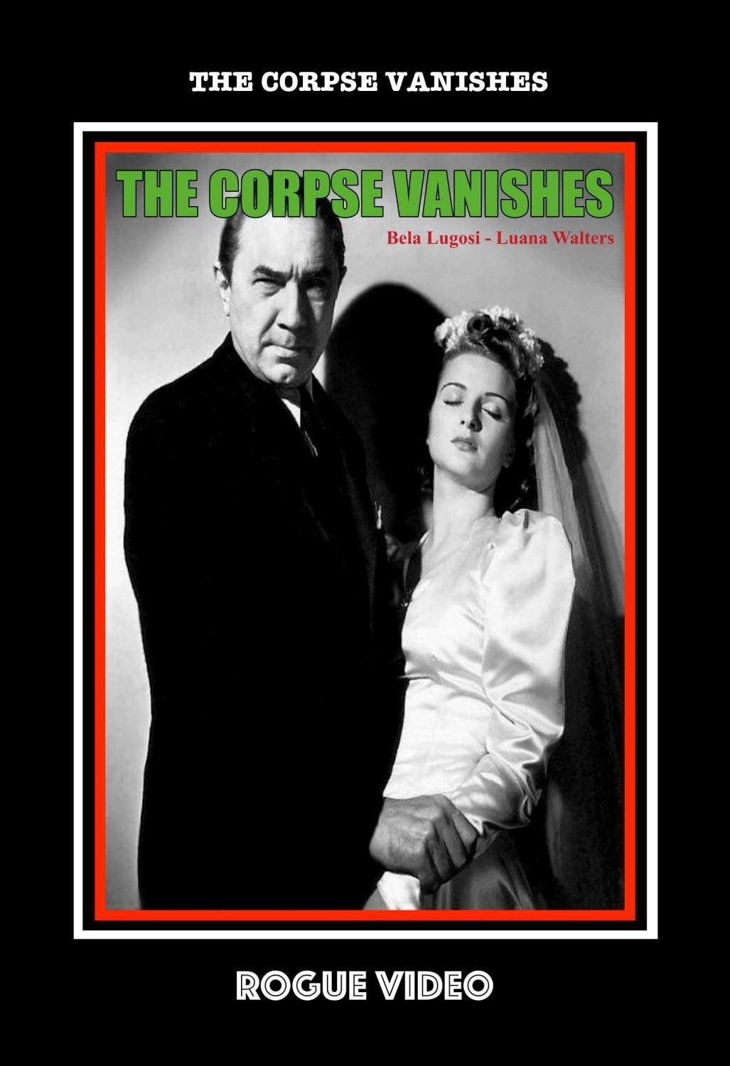 "ROGUE VIDEO rare horror DVDs / cult films & fiction: ""THE CORPSE VANISHES"""