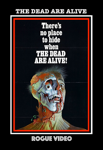 "ROGUE VIDEO - rare horror DVDs - cult films & fiction ""THE DEAD ARE ALIVE"" (1972)"